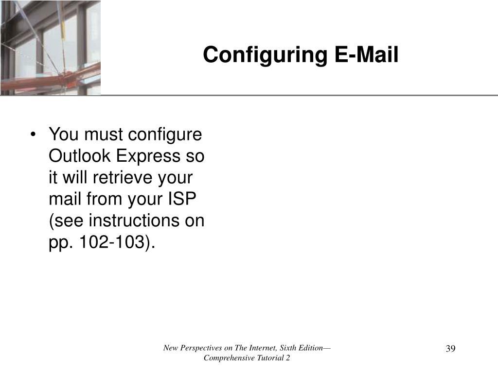 Configuring E-Mail