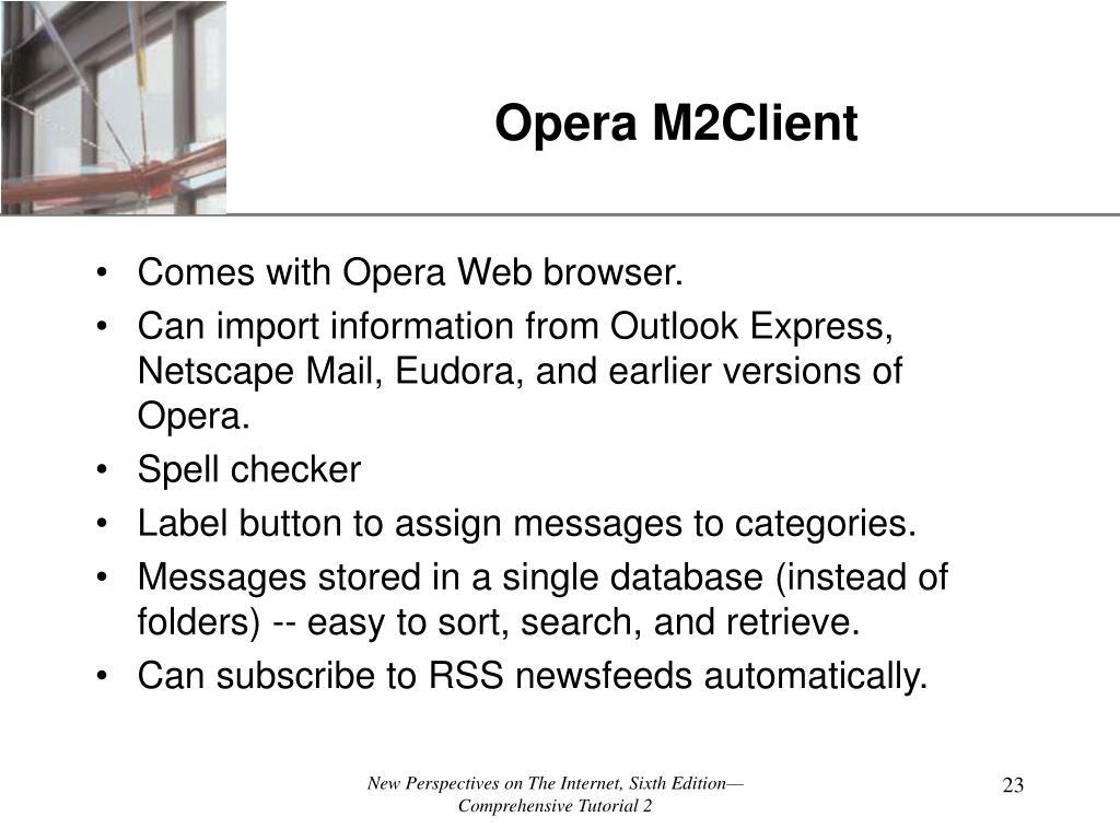 Opera M2Client