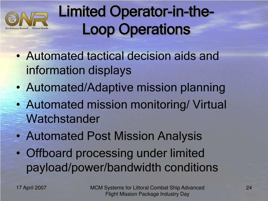Limited Operator-in-the-Loop Operations