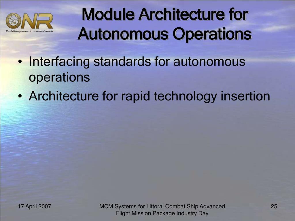 Module Architecture for Autonomous Operations