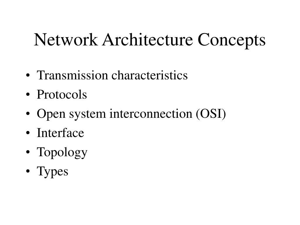 Network Architecture Concepts