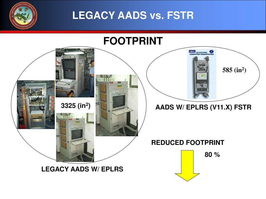 LEGACY AADS vs. FSTR