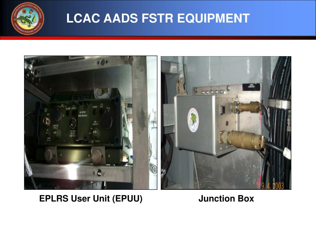 LCAC AADS FSTR EQUIPMENT