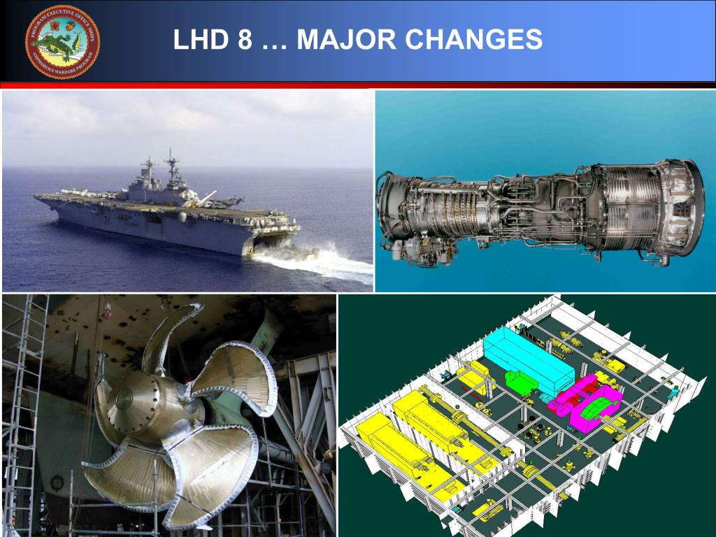 LHD 8 … MAJOR CHANGES