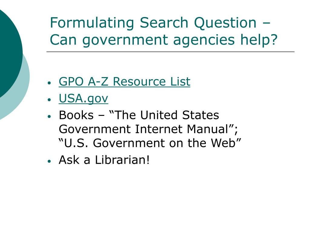 Formulating Search Question – Can government agencies help?