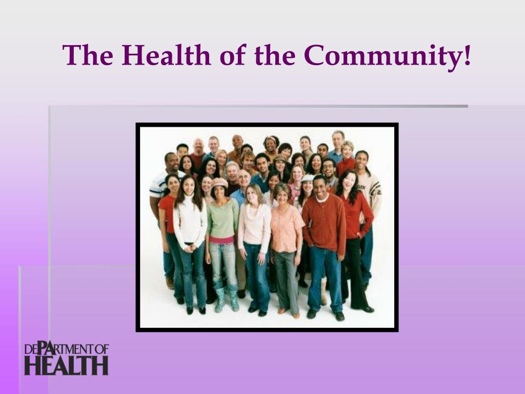 The Health of the Community!