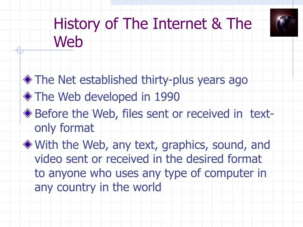 History of The Internet & The Web