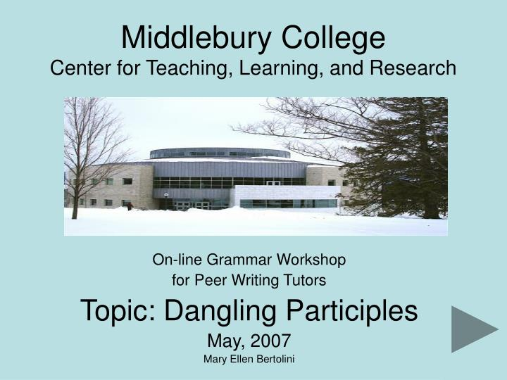 Middlebury college center for teaching learning and research