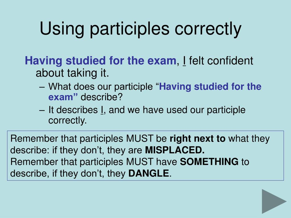 Using participles correctly