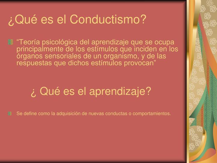 ¿Qué es el Conductismo?