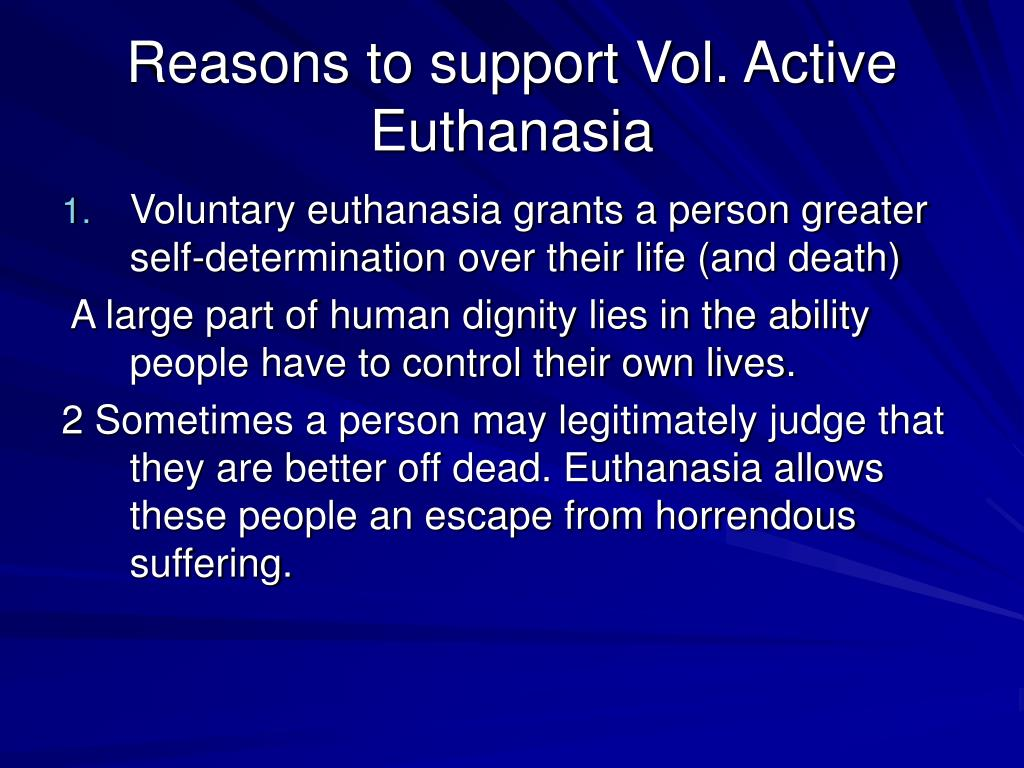 Reasons to support Vol. Active Euthanasia