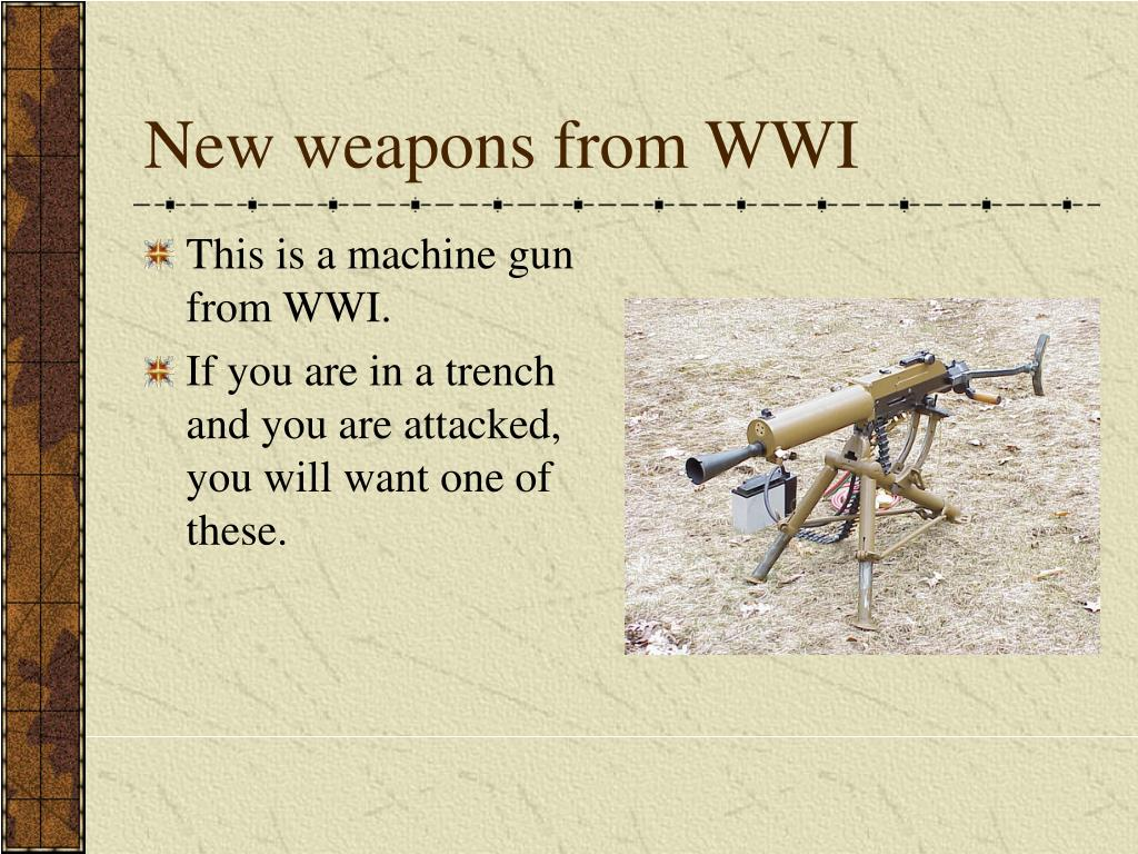 New weapons from WWI