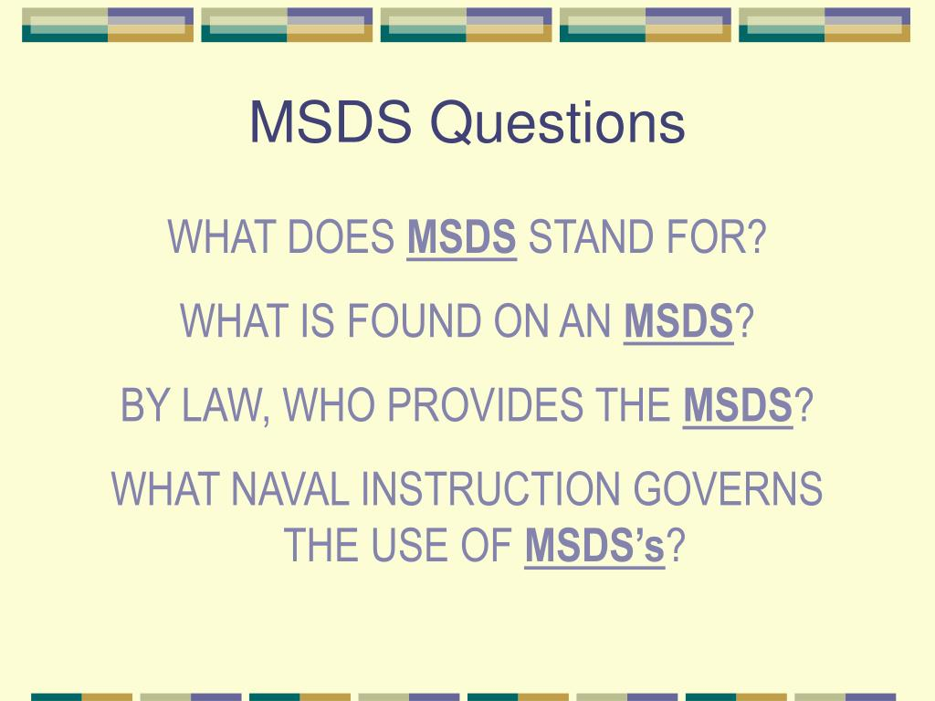 MSDS Questions