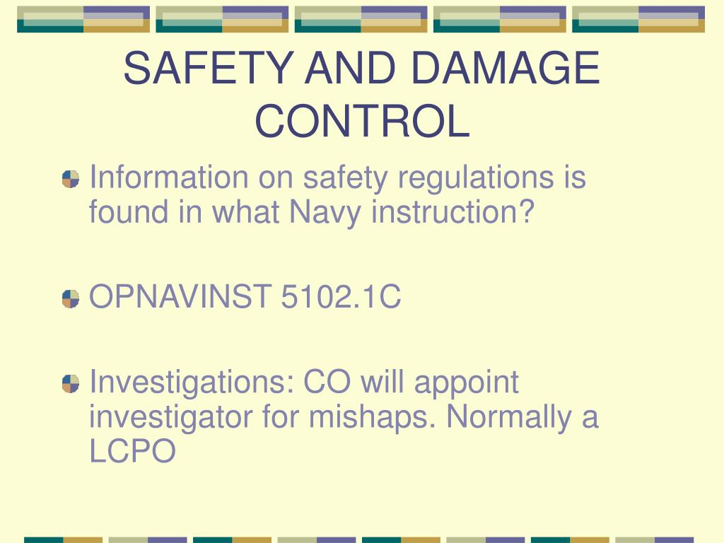 SAFETY AND DAMAGE CONTROL