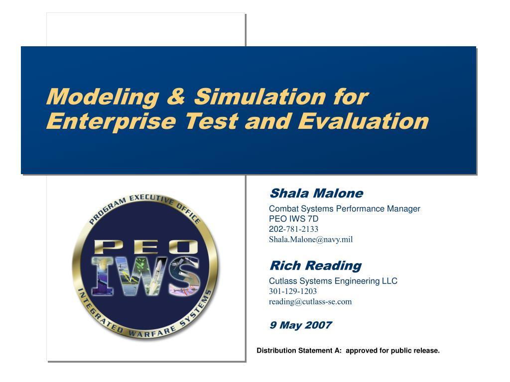Modeling & Simulation for Enterprise Test and Evaluation