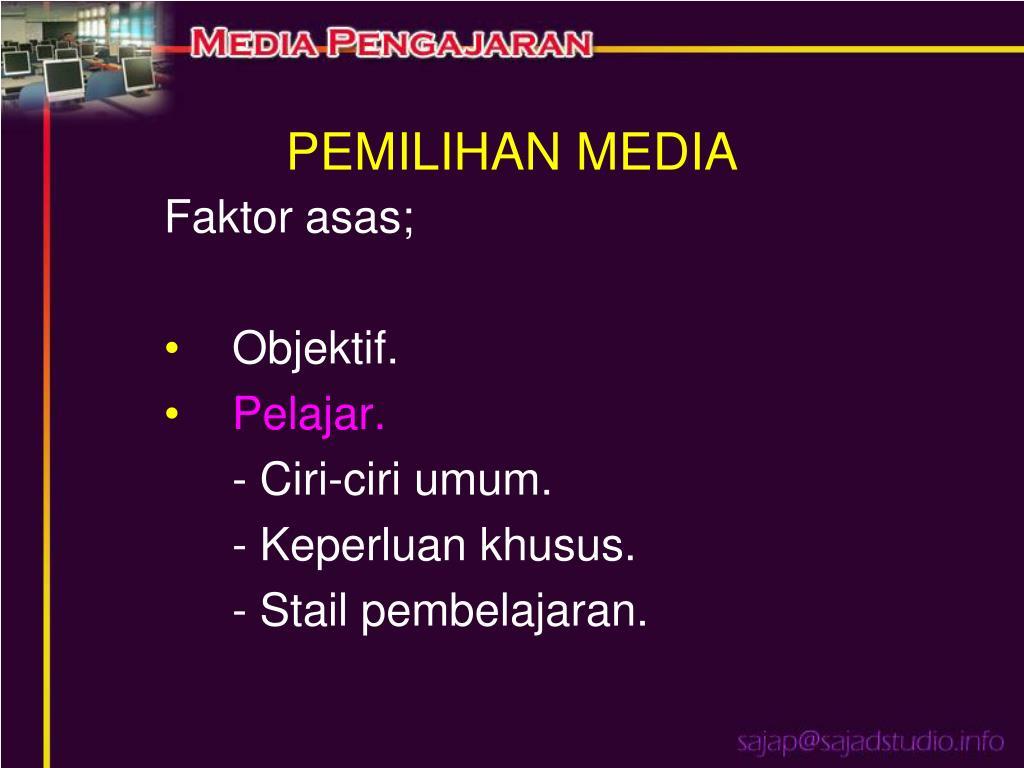 PEMILIHAN MEDIA