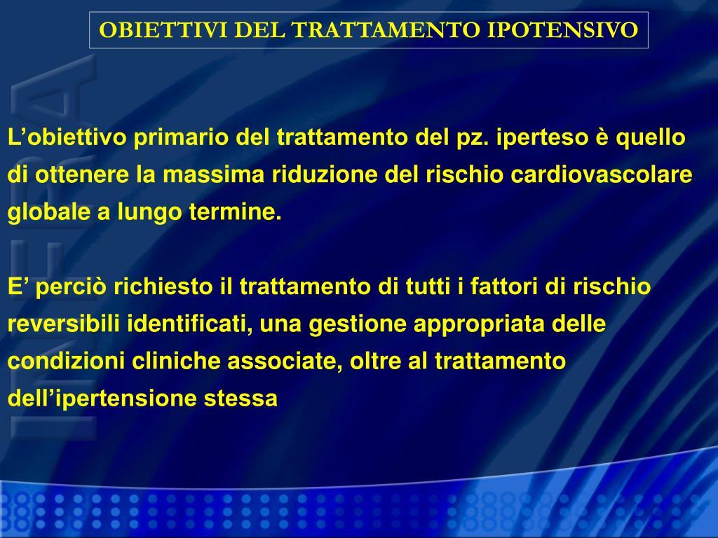 OBIETTIVI DEL TRATTAMENTO IPOTENSIVO