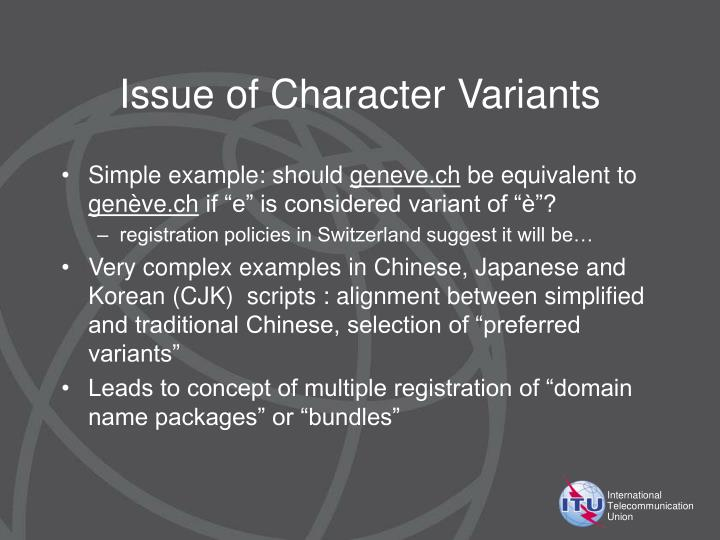 Issue of Character Variants