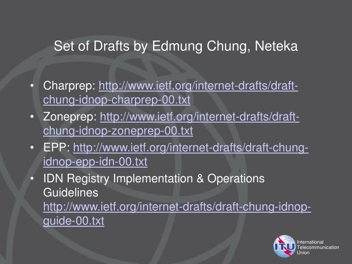 Set of Drafts by Edmung Chung, Neteka