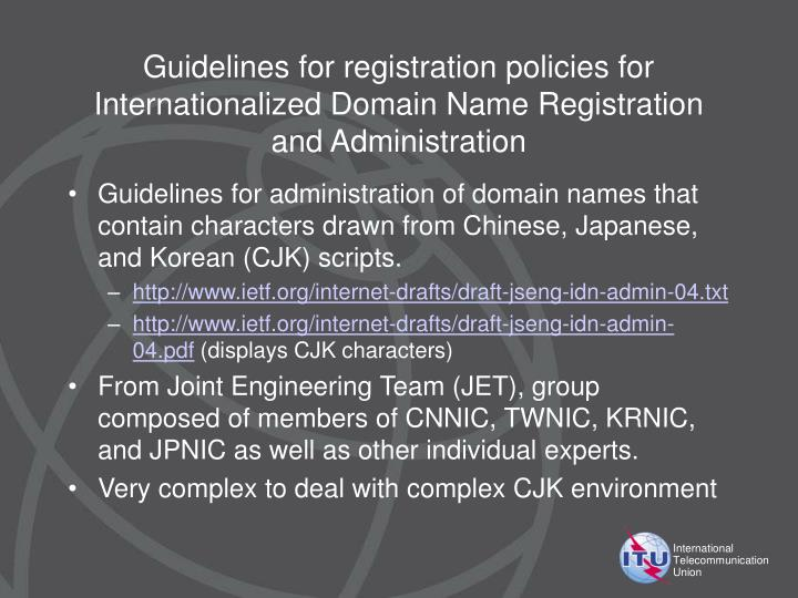 Guidelines for registration policies for Internationalized Domain Name Registration and Administration