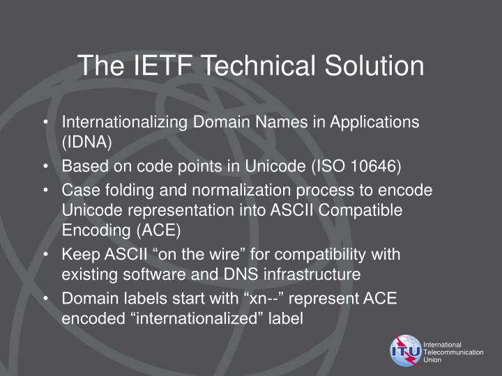 The IETF Technical Solution