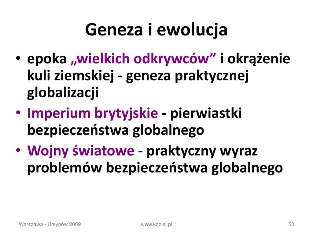 Geneza i ewolucja
