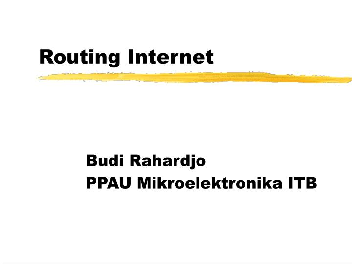 Routing internet