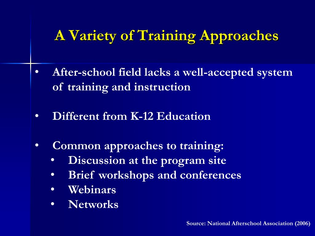 A Variety of Training Approaches