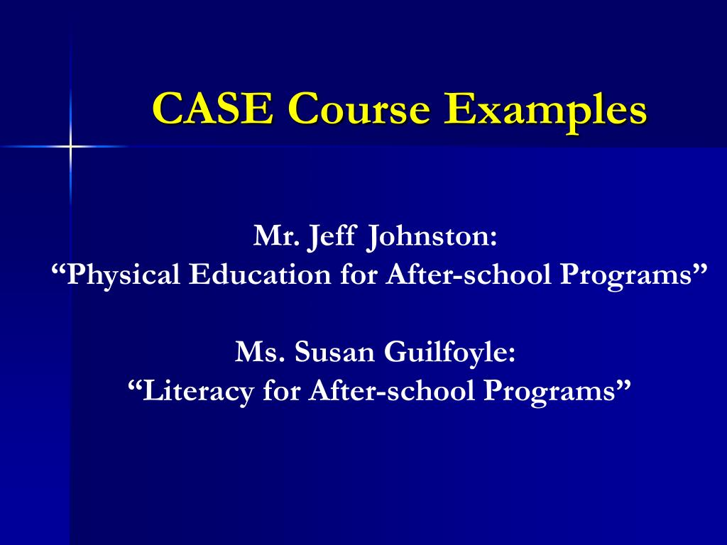 CASE Course Examples