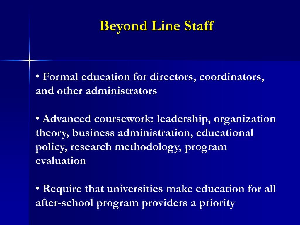 Beyond Line Staff