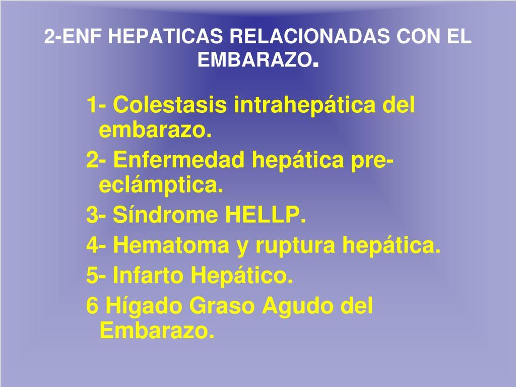 2-ENF HEPATICAS RELACIONADAS CON EL EMBARAZO