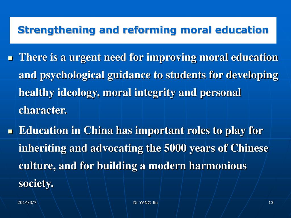 Strengthening and reforming moral education
