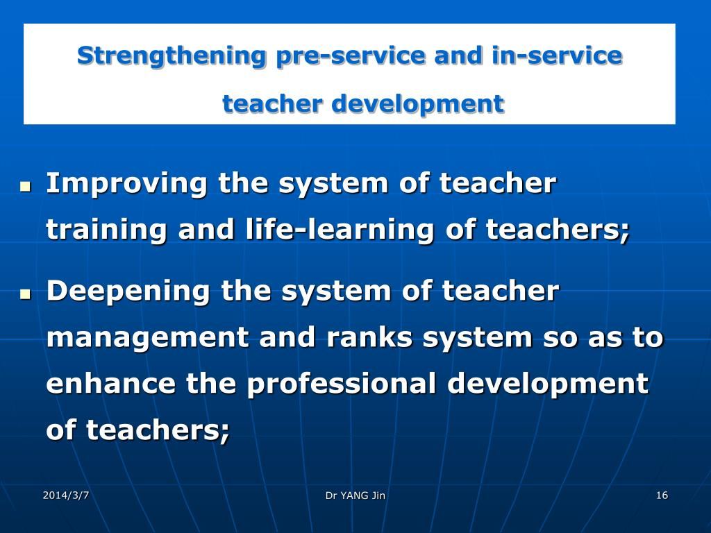 Strengthening pre-service and in-service teacher development