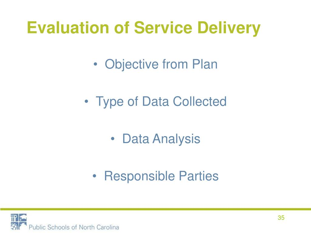 Evaluation of Service Delivery
