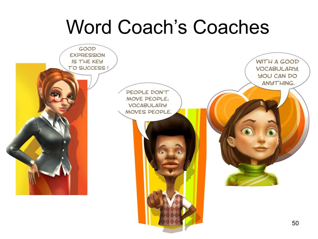 Word Coach's Coaches