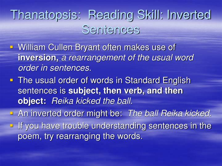 Thanatopsis reading skill inverted sentences
