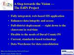 a step towards the vision the edin project