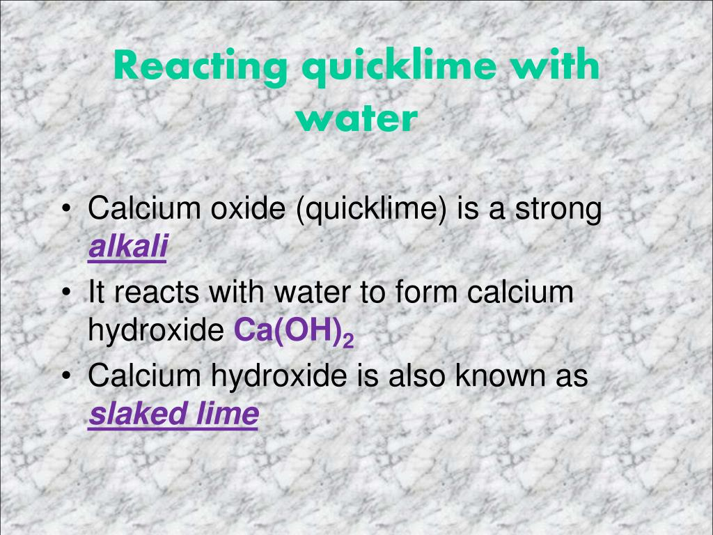 Reacting quicklime with water