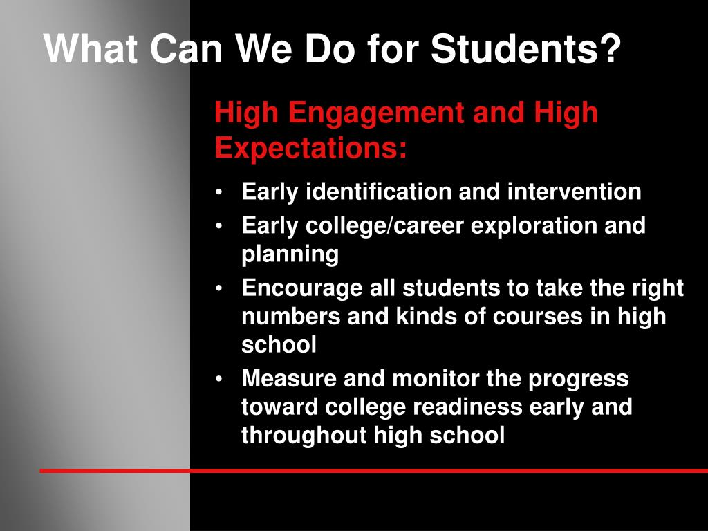 What Can We Do for Students?