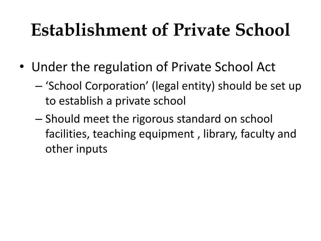 Establishment of Private School