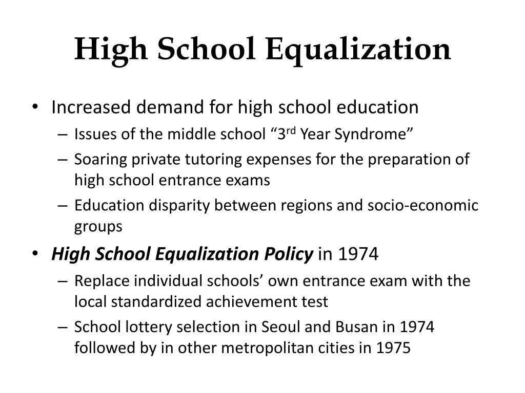 High School Equalization