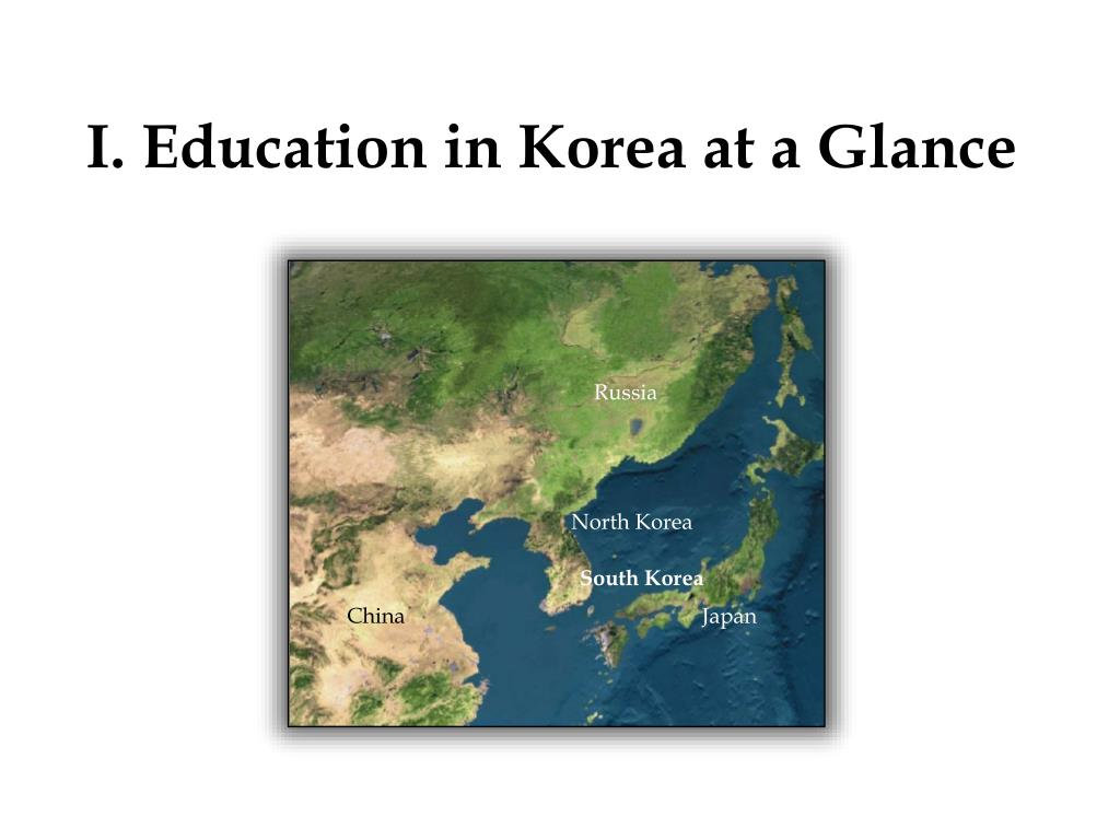 I. Education in Korea at a Glance