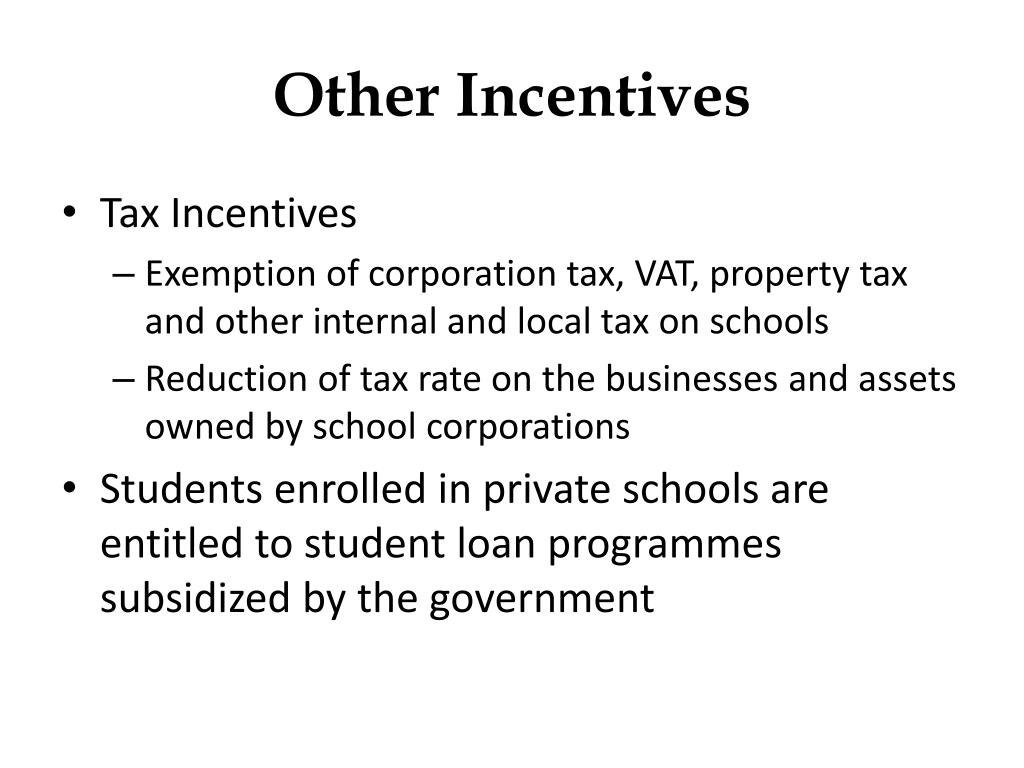 Other Incentives