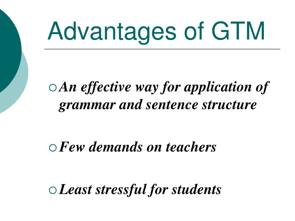 Advantages of GTM