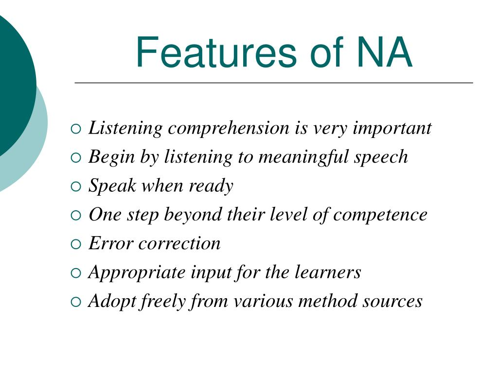 Features of NA