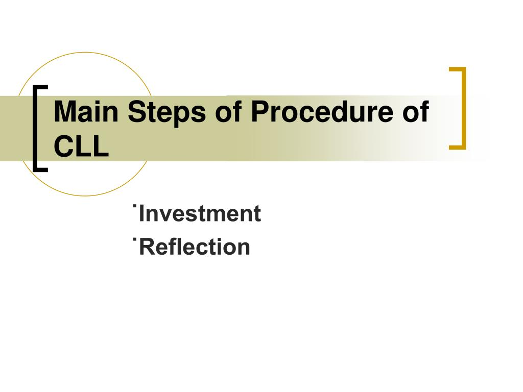 Main Steps of Procedure of CLL