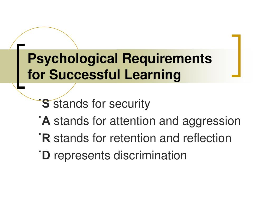 Psychological Requirements for Successful Learning