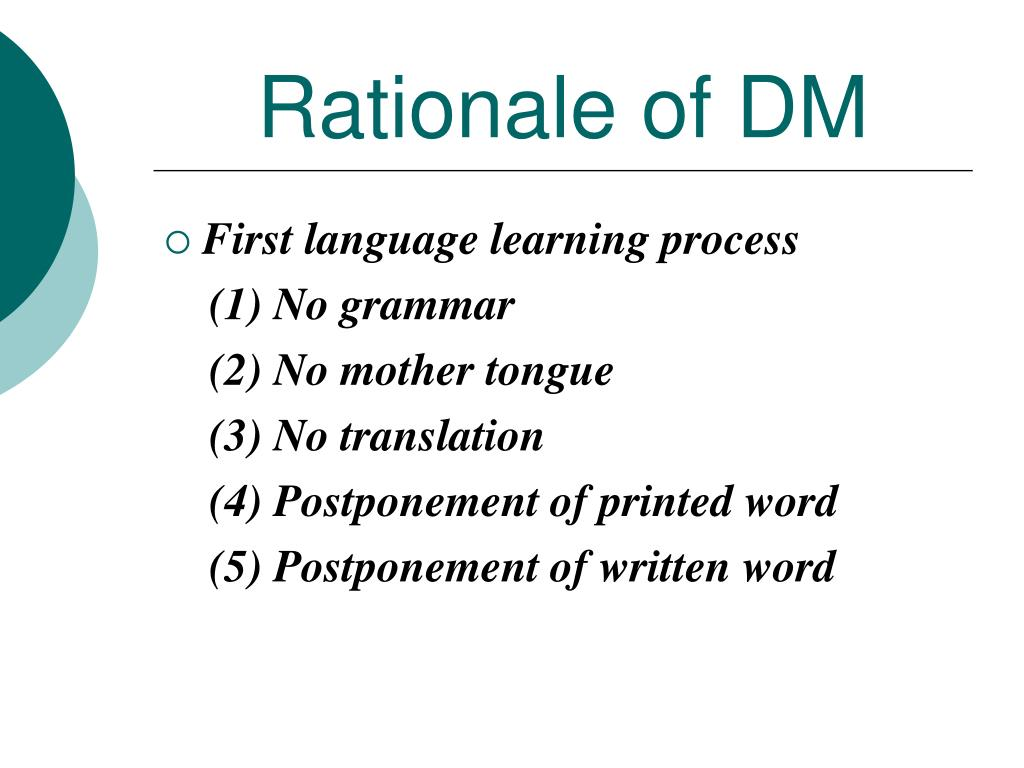 Rationale of DM