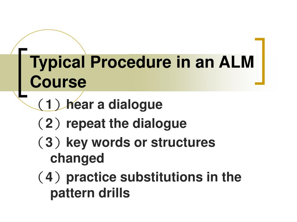 Typical Procedure in an ALM Course