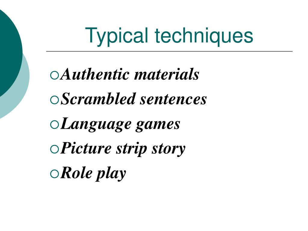 Typical techniques